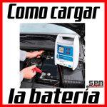 Como Cargar Batería de Carro
