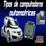 Tipos de Computadoras Automotrices ECU-ECM
